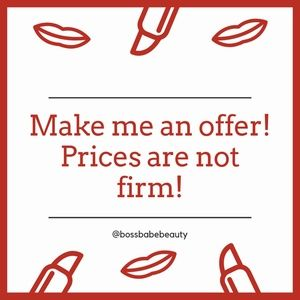 Make me an offer! Prices are not firm!